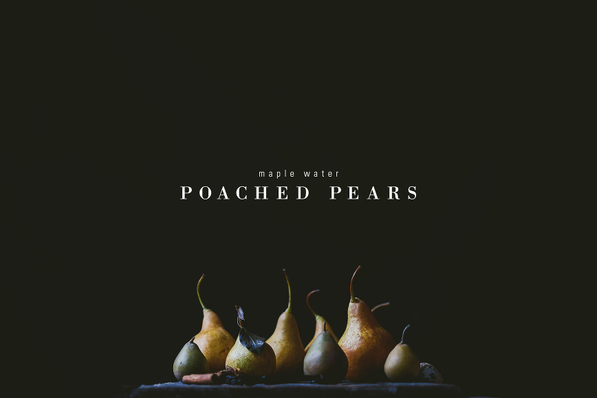 maple water poached pears   le jus d